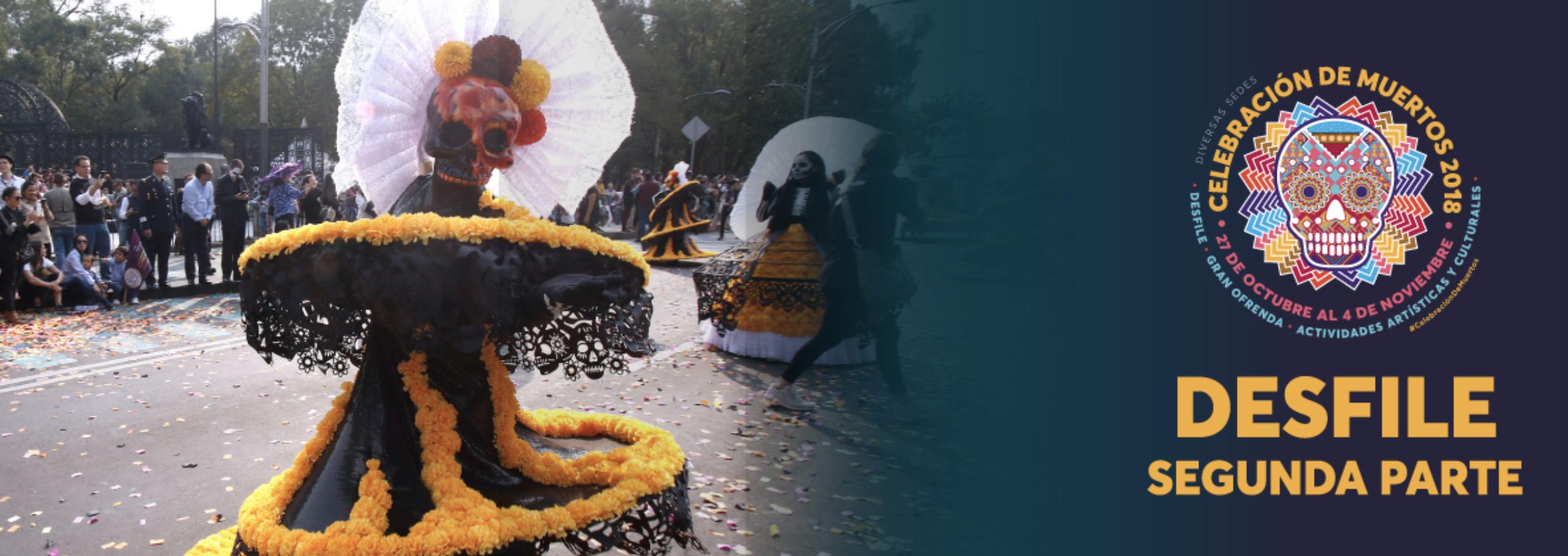 Desfile del Día de Muertos 2da parte