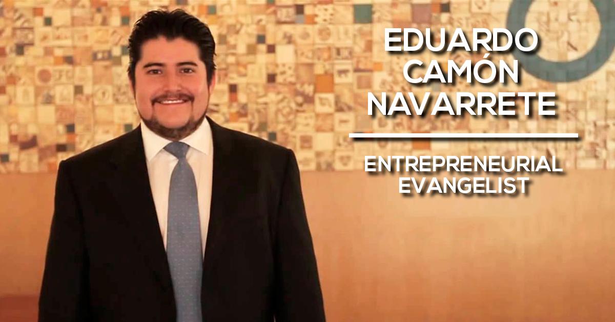 Eduardo Camón Navarrete (entrepreneurial evangelist)